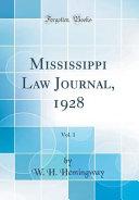 Mississippi Law Journal 1928 Vol 1 Classic Reprint