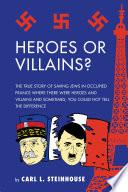 Heroes Or Villains
