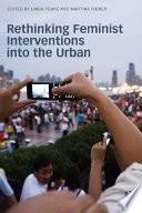 Rethinking Feminist Interventions into the Urban