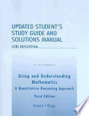 Using and Understanding Mathematics: Updated Student's Study Guide and Solutions Manual