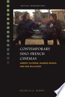 Contemporary Sino French Cinemas