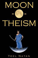 Moon-o-theism, Volume I of II