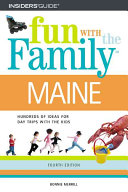 Fun With The Family   Maine