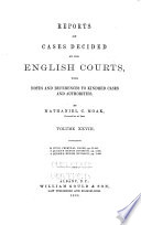Reports Of Cases Decided By The English Courts 1870 1883