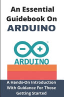 An Essential Guidebook On Arduino