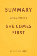 Summary of Ian Kerner's She Comes First by Milkyway Media