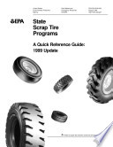 State scrap tire programs a quick reference guide   1999 update