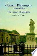 German Philosophy 1760 1860