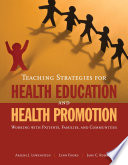 Teaching Strategies for Health Education and Health Promotion Book