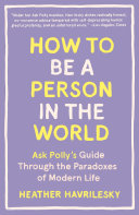 Pdf How to Be a Person in the World Telecharger