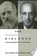 The Martin Buber - Carl Rogers Dialogue