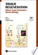 Tissue Regeneration  Where Nano structure Meets Biology Book