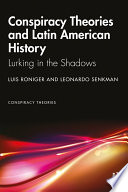 Conspiracy Theories and Latin American History Book