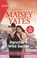 Rancher s Wild Secret   Blame it On the Billionaire