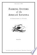 Farming Systems of the African Savanna  : A Continent in Crisis
