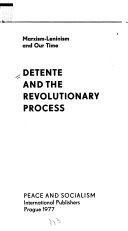 Detente and the Revolutionary Process