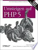Umsteigen auf PHP 5