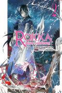 Rokka: Braves of the Six Flowers, Vol. 2 (light novel)