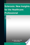 Sclerosis New Insights For The Healthcare Professional 2012 Edition Book PDF