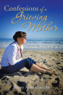 Confessions of a Grieving Mother Pdf/ePub eBook