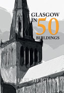 Glasgow in 50 Buildings