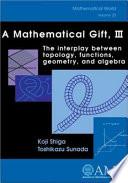 A Mathematical Gift, III