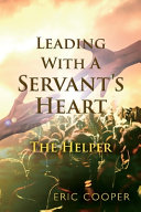 Leading with a Servant s Heart