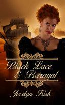 Black Lace and Betrayal
