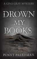 Drown My Books
