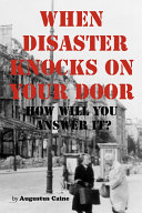 Pdf When Disaster Knocks on Your Door - How Will You Answer It?