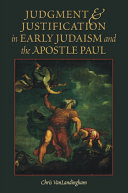 Judgment & Justification in Early Judaism and the Apostle Paul