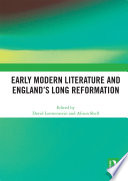 Early Modern Literature And England S Long Reformation