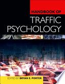 """Handbook of Traffic Psychology"" by Bryan E. Porter"