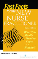 Fast Facts for the New Nurse Practitioner  Second Edition
