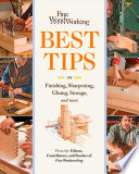 Fine Woodworking Best Tips On Finishing Sharpening Gluing Storage And More Google Books
