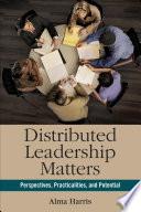 Distributed Leadership Matters