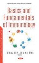 Basics and Fundamentals of Immunology