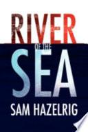 River Of The Sea Book