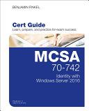 MCSA 70-742 Cert Guide [Pdf/ePub] eBook