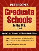 Peterson s Graduate Schools in the U S   2008