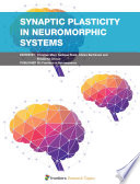Synaptic Plasticity for Neuromorphic Systems