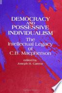 Democracy and Possessive Individualism