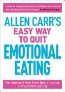Allen Carr s Easy Way to Quit Emotional Eating