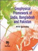 Geophysical Framework of India  Bangladesh and Pakistan Book