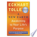A New Earth  : Awakening to Your Life's Purpose