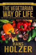 The Vegetarian Way of Life