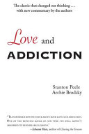 Love and Addiction