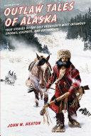 Outlaw Tales of Alaska [Pdf/ePub] eBook
