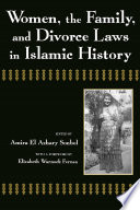 Women  the Family  and Divorce Laws in Islamic History