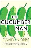 Cucumber Man Pdf/ePub eBook